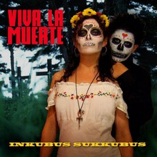 Viva La Muerte mp3 Album by Inkubus Sukkubus