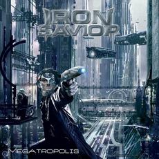 Megatropolis mp3 Album by Iron Savior