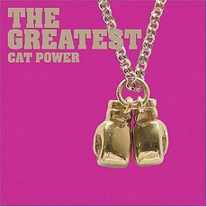 The Greatest mp3 Album by Cat Power