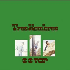 Tres Hombres mp3 Album by ZZ Top