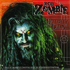 Hellbilly Deluxe mp3 Album by Rob Zombie