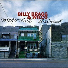 Mermaid Avenue mp3 Album by Billy Bragg & Wilco