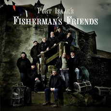 Port Isaac Fisherman's Friends by Fisherman's Friends