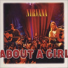 About A Girl by Nirvana