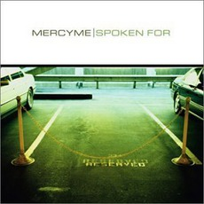 Spoken For by MercyMe