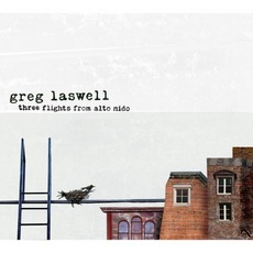 Three Flights From Alto Nido mp3 Album by Greg Laswell
