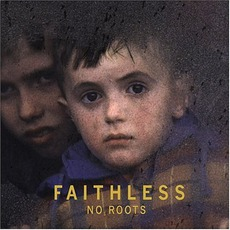 No Roots mp3 Album by Faithless