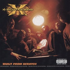 Built From Scratch by X-Ecutioners