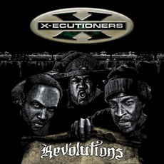 Revolutions by X-Ecutioners