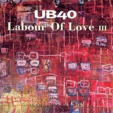 Labour Of Love III mp3 Album by UB40