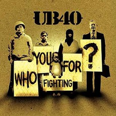 Who You Fighting For? mp3 Album by UB40