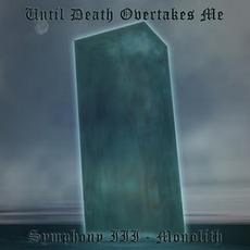 Symphony III: Monolith