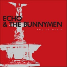 The Fountain by Echo & The Bunnymen