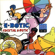 Cocktail E-Rotic by E-Rotic