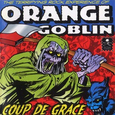 Coup De Grace mp3 Album by Orange Goblin