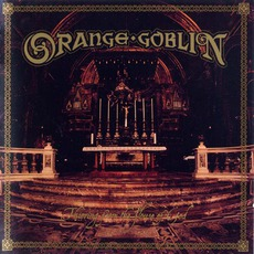 Thieving From The House Of God mp3 Album by Orange Goblin
