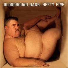 Hefty Fine mp3 Album by Bloodhound Gang