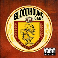 One Fierce Beer Coaster mp3 Album by Bloodhound Gang