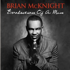 Evolution Of A Man mp3 Album by Brian McKnight
