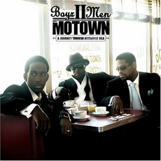 Motown: A Journey Through Hitsville Usa mp3 Album by Boyz II Men