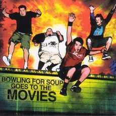 Bowling For Soup Goes To The Movies mp3 Album by Bowling For Soup