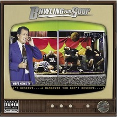 A Hangover You Don't Deserve mp3 Album by Bowling For Soup