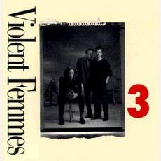 3 mp3 Album by Violent Femmes