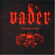 Impressions In Blood by Vader