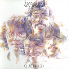 Guitar Man mp3 Album by Bread