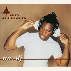 Mr. Dj mp3 Single by Dr. Alban
