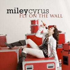 Fly On The Wall mp3 Single by Miley Cyrus