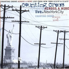 Across A Wire: Live In New York City mp3 Live by Counting Crows