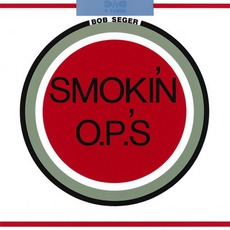 Smokin' O.P.'S mp3 Album by Bob Seger