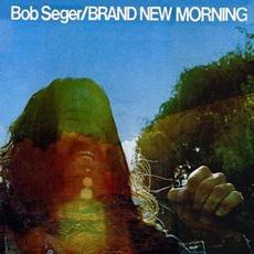 Brand New Morning mp3 Album by Bob Seger
