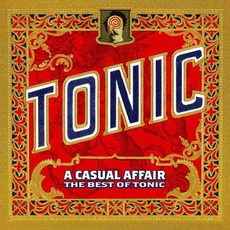 A Casual Affair: The Best Of Tonic