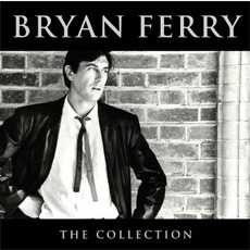 The Collection by Bryan Ferry