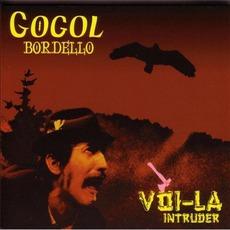 Voi-La Intruder by Gogol Bordello