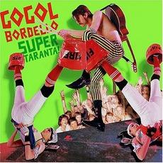 Super Taranta! mp3 Album by Gogol Bordello
