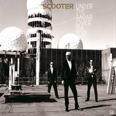 Under The Radar Over The Top mp3 Album by Scooter