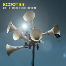 The Ultimate Aural Orgasm mp3 Album by Scooter
