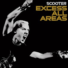 Excess All Areas mp3 Live by Scooter