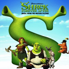 Shrek: Forever After mp3 Soundtrack by Various Artists