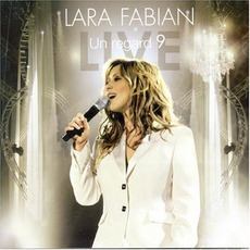 Un Regard 9 mp3 Live by Lara Fabian