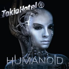 Humanoid (German Deluxe Edition) mp3 Album by Tokio Hotel