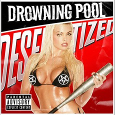 Desensitized mp3 Album by Drowning Pool