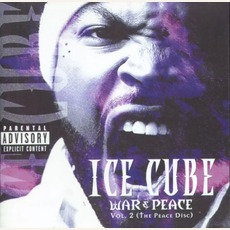 War & Peace, Volume 2 (The Peace Disc) mp3 Album by Ice Cube