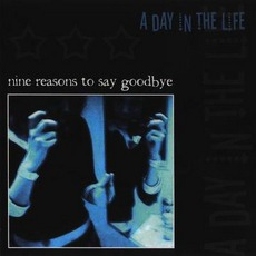 Nine Reasons To Say Goodbye
