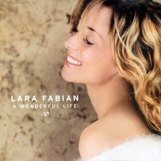 A Wonderful Life mp3 Album by Lara Fabian