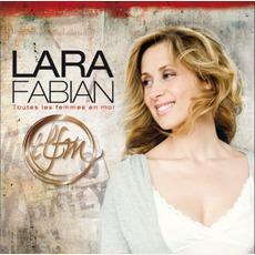 Toutes Les Femmes En Moi mp3 Album by Lara Fabian