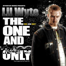 The One And Only mp3 Album by Lil Wyte